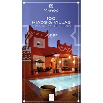 maroc 100 riads villas moins de 100 euros 2009 2010 edition 2009 broch collectif. Black Bedroom Furniture Sets. Home Design Ideas