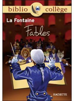 Bibliocollège - Fables, La Fontaine