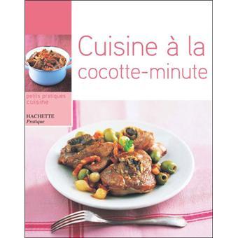 Cuisine la cocotte minute broch minouche pastier - Cuisine cocotte minute ...
