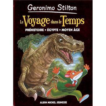 Geronimo Stilton Prehistoire Egypte Moyen Age Tome 1 Voyage Dans Le Temps 1 Prehistoire Egypte Moyen Age