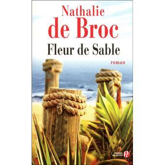 fleur de sable broch nathalie de broc achat livre ou ebook fnac. Black Bedroom Furniture Sets. Home Design Ideas