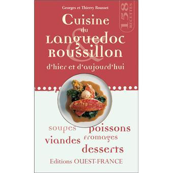 cuisine du languedoc roussillon dhier et daujourdhui