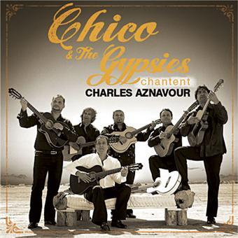 chico et les gypsies chantent aznavour