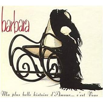 ma plus belle histoire d 39 amour c 39 est vous barbara cd album achat prix fnac. Black Bedroom Furniture Sets. Home Design Ideas