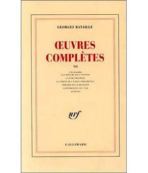 Georges Bataille - Œuvres Complètes, Vol. 7, La Part Maudite