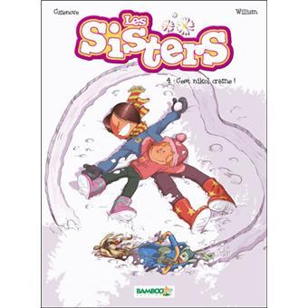 Les Sisters Tome 4 Les Sisters C Est Nikol Creme