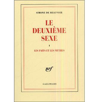 Le deuxième sexe (Tome 1-Les faits et les mythes)