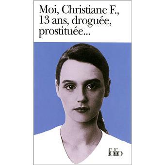 Moi Christiane F. 13 ans, droguée, prostituée.