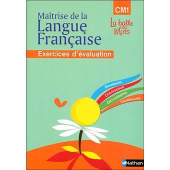 La Balle Aux Mots Maitrise De La Langues Cahier Evaluation Cm1