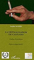 La dépénalisation du cannabis