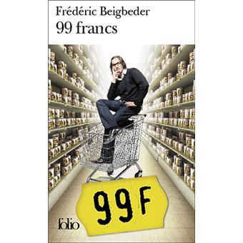 99 francs poche fr d ric beigbeder achat livre fnac. Black Bedroom Furniture Sets. Home Design Ideas