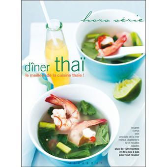 Diner Thai Le Meilleur De La Cuisine Thai Broche Collectif