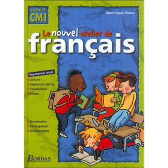 Le Nouvel Atelier De Francais Cm1 2000 Manuel De L Eleve