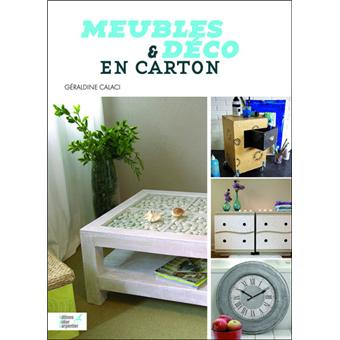 meubles et d co en carton broch g raldine calaci achat livre fnac. Black Bedroom Furniture Sets. Home Design Ideas