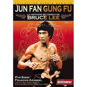 Jun Fan Gung Fu - La méthode de combat de Bruce Lee - Volume 1