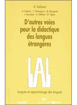 D'autres voies pour la didactique des langues étrangères - Livre