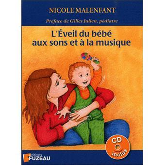 Eveil Du Bebe Aux Sons Et A La Musique