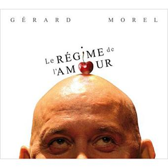 le r gime de l 39 amour g rard morel cd album achat prix fnac. Black Bedroom Furniture Sets. Home Design Ideas