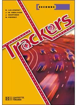 Trackers 2de - Livre élève - Ed.2003