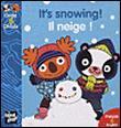 Oops et OhlalaIL NEIGE IT'S SNOWING