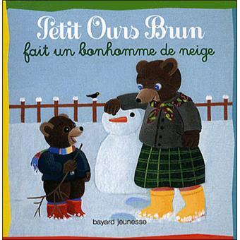 Petit Ours BrunPetit Ours Brun fait un bonhomme de neige