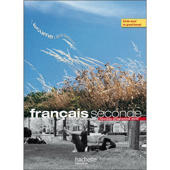 L Ecume Des Lettres Livre Unique De Francais 2de Livre Eleve Format Compact