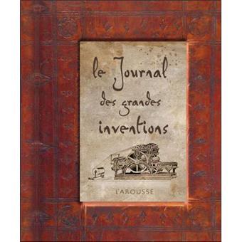 Le journal des grandes inventions