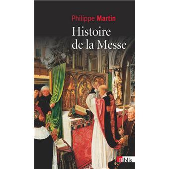 Histoire de la messe (NE)