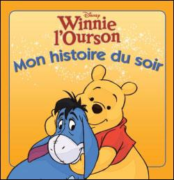 Winnie l'OursonWINNIE - Mon Histoire du Soir - L'histoire du film