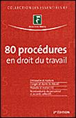 80 procédures en droit du travail