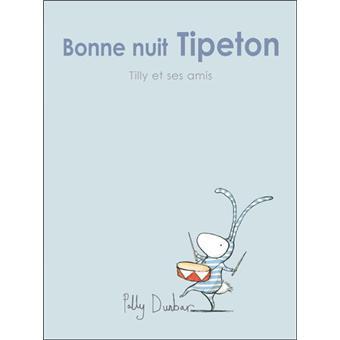 Tilly et ses amisBonne nuit Tipeton