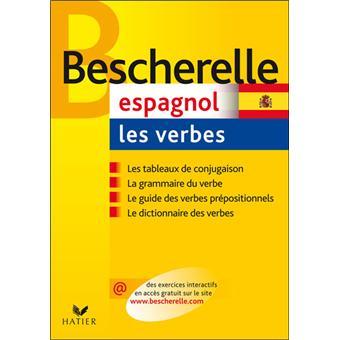 Bescherelle Espagnol Les Verbes Ouvrage De Reference Sur La Conjugaison Espagnole Cartonne Francis Mateo Antonio Jose Rojo Sastre Achat Livre Fnac