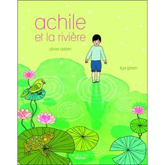 Achille et la riviere