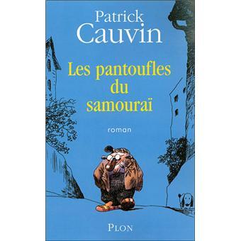 Les pantoufles du samouraï : roman