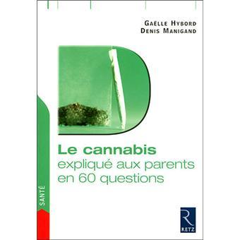 Le cannabis expliqué aux parents en 60 questions