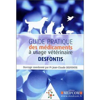 Guide pratique des médicaments à usage vétérinaire