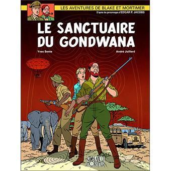 Blake et MortimerLe sanctuaire de Gondwana