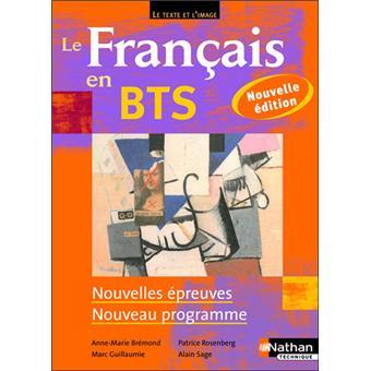Le Francais En Bts Bts 1re Et 2e Annees Le Texte Et L Image Livre De L Eleve