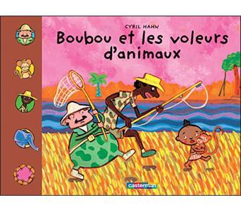 BoubouBoubou et les voleurs d'animaux