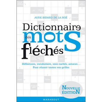 dictionnaire des mots fl ch s nouvelle dition broch aude bidard de la no achat livre. Black Bedroom Furniture Sets. Home Design Ideas
