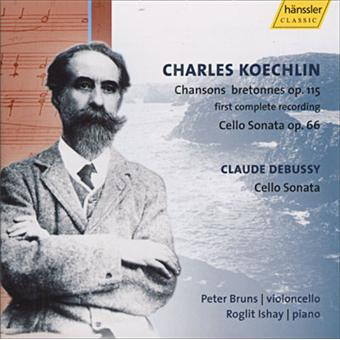 CHANSONS BRETONNES/Cello Sonatas