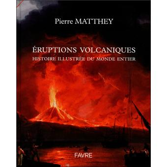 Eruptions Volcaniques Relie Pierre Matthey Achat Livre Fnac