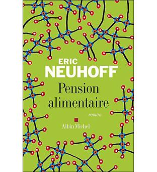 Pension Alimentaire Broche Eric Neuhoff Achat Livre Fnac