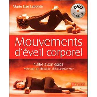 Mouvements d'éveil corporel DVD inclus