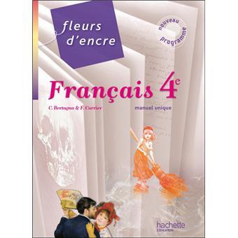 Fleurs D Encre Francais 4e Livre Eleve Grand Format Edition 2011