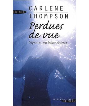 Perdues De Vue Broche Carlene Thompson Livre Tous Les Livres A La Fnac Black Friday Week