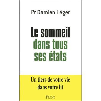 Le Sommeil Dans Tous Ses Etats Broche Damien Leger Achat Livre