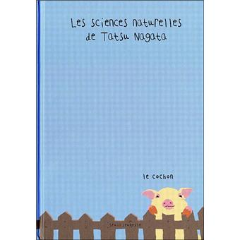 Les sciences naturelles de Tatsu NagataLe cochon