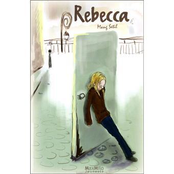 """""""Rebecca"""" de Mang Setil (82 pages) Rebecca"""