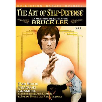 Méthode de combat de Bruce Lee - Volume 3 - The Art of Self Defense